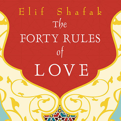 The Forty Rules of Love: A Novel of Rumi Audiobook, by
