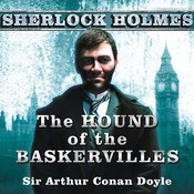 The Hound of the Baskervilles: A Sherlock Holmes Novel Audiobook, by Sir Arthur Conan Doyle, Arthur Conan Doyle
