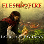 Flesh and Fire: Book One of the Vineart War Audiobook, by Laura Anne Gilman
