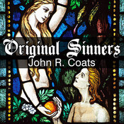Original Sinners: A New Interpretation of Genesis, by John R. Coats