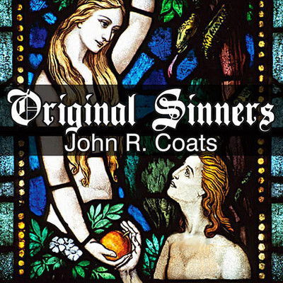 Original Sinners: A New Interpretation of Genesis Audiobook, by John R. Coats