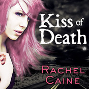 Kiss of Death, by Rachel Caine, Cynthia Holloway