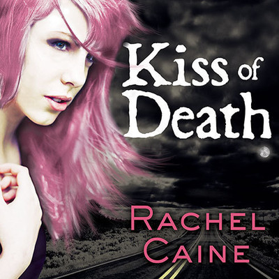 Kiss of Death Audiobook, by Rachel Caine