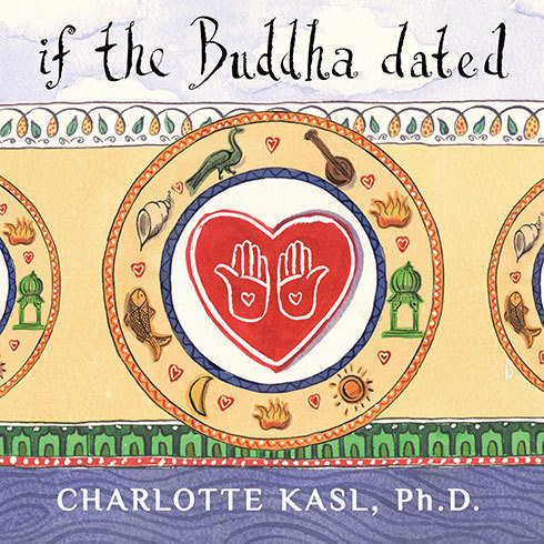 Printable If the Buddha Dated: A Handbook for Finding Love on a Spiritual Path Audiobook Cover Art