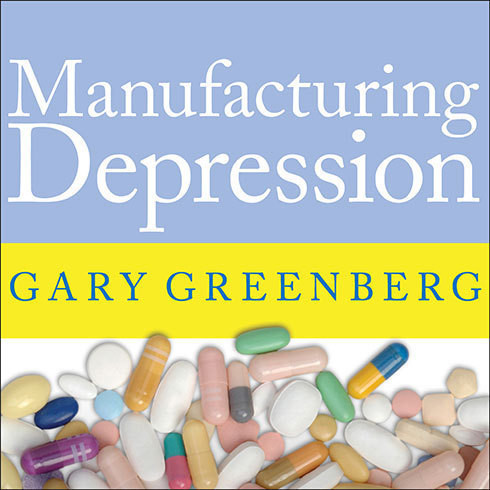 Printable Manufacturing Depression: The Secret History of a Modern Disease Audiobook Cover Art