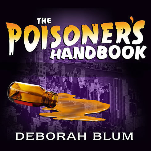 Printable The Poisoner's Handbook: Murder and the Birth of Forensic Medicine in Jazz Age New York Audiobook Cover Art