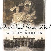 Dead End Gene Pool: A Memoir Audiobook, by Wendy Burden
