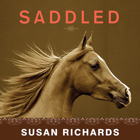 Printable Saddled: How a Spirited Horse Reined Me in and Set Me Free Audiobook Cover Art