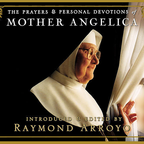 Printable The Prayers and Personal Devotions of Mother Angelica Audiobook Cover Art