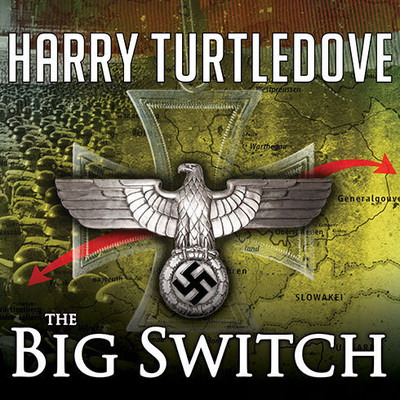 The War That Came Early: The Big Switch Audiobook, by
