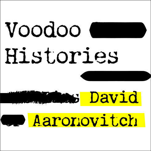 Printable Voodoo Histories: The Role of the Conspiracy Theory in Shaping Modern History Audiobook Cover Art