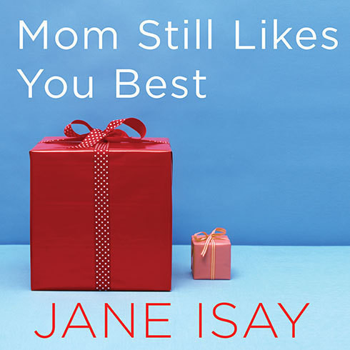 Printable Mom Still Likes You Best: The Unfinished Business Between Siblings Audiobook Cover Art