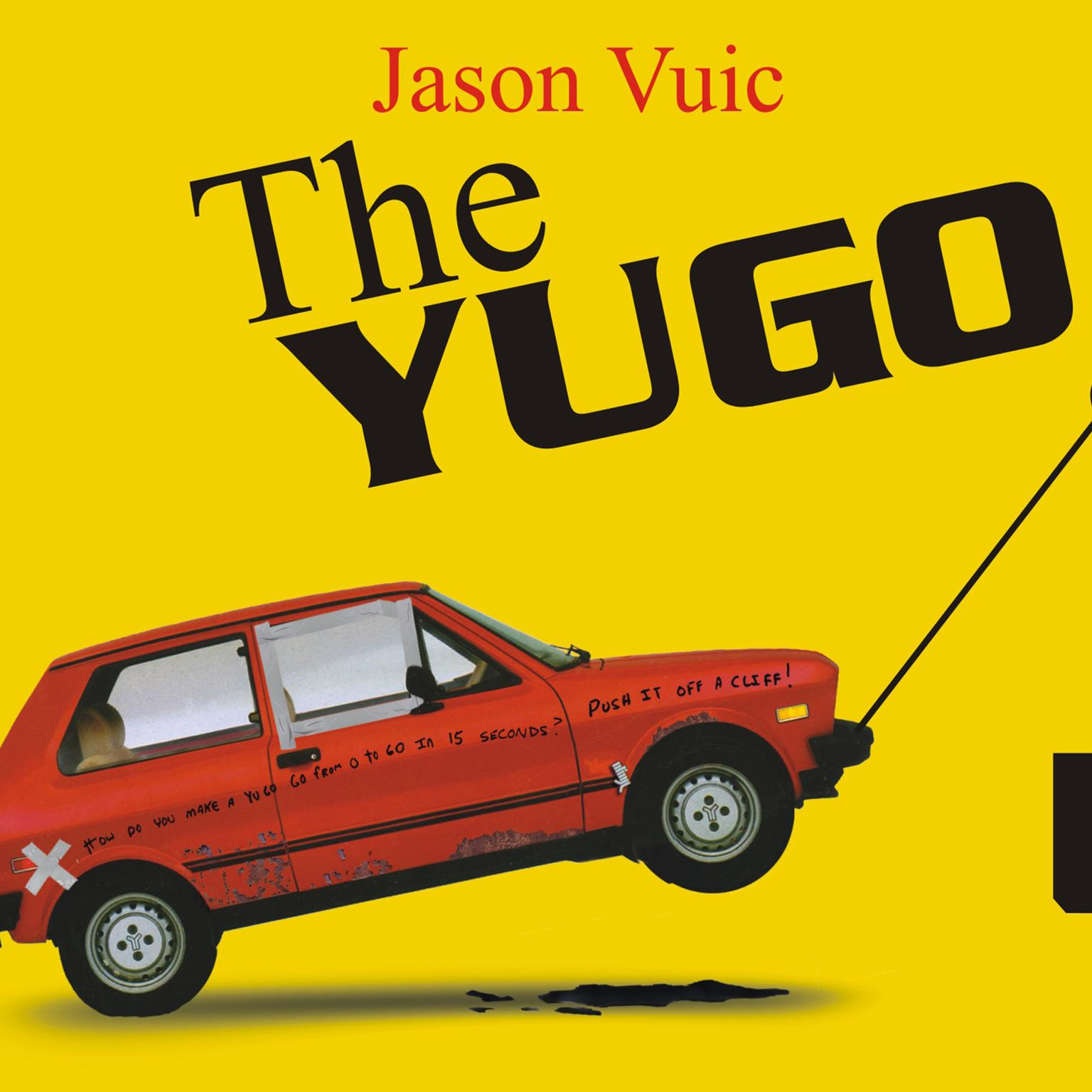 Printable The Yugo: The Rise and Fall of the Worst Car in History Audiobook Cover Art