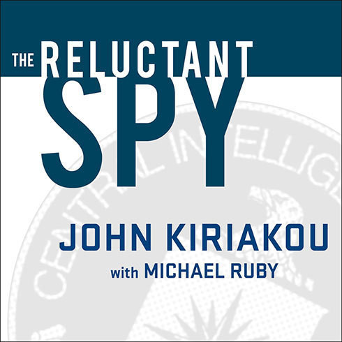 Printable The Reluctant Spy: My Secret Life in the CIA's War on Terror Audiobook Cover Art
