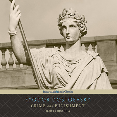 Crime and Punishment Audiobook, by Fyodor Dostoevsky