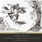 A Connecticut Yankee in King Arthurs Court, by Mark Twai