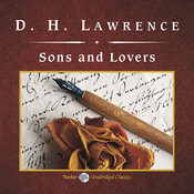 Sons and Lovers, by D. H. Lawrence