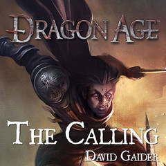 Dragon Age: The Calling Audiobook, by David Gaider