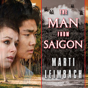 The Man from Saigon: A Novel, by Marti Leimbach