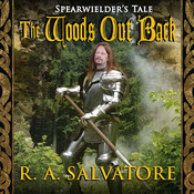 The Woods Out Back Audiobook, by R. A. Salvatore