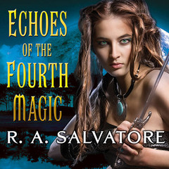 Echoes of the Fourth Magic Audiobook, by R. A. Salvatore