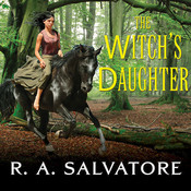 The Witch's Daughter Audiobook, by R. A. Salvatore