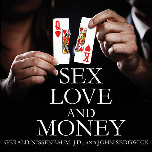 Printable Sex, Love, and Money: Revenge and Ruin in the World of High-Stakes Divorce Audiobook Cover Art