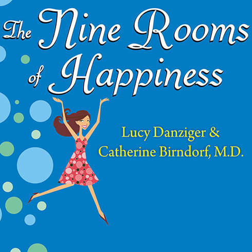 Printable The Nine Rooms of Happiness: Loving Yourself, Finding Your Purpose, and Getting Over Life's Little Imperfections Audiobook Cover Art