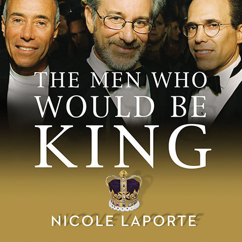 Printable The Men Who Would Be King: An Almost Epic Tale of Moguls, Movies, and a Company Called DreamWorks Audiobook Cover Art