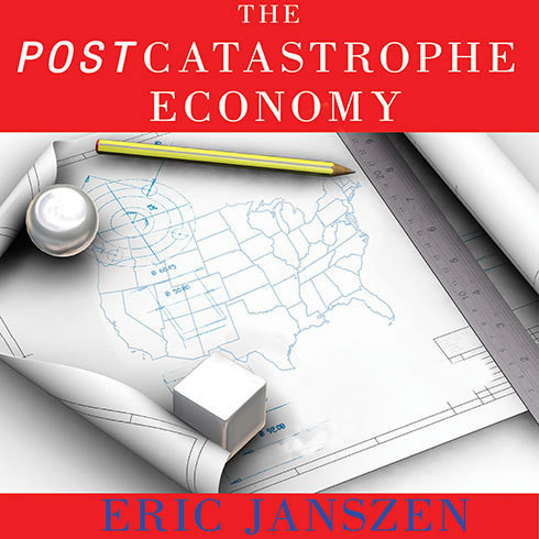 Printable The Postcatastrophe Economy: Rebuilding America and Avoiding the Next Bubble Audiobook Cover Art