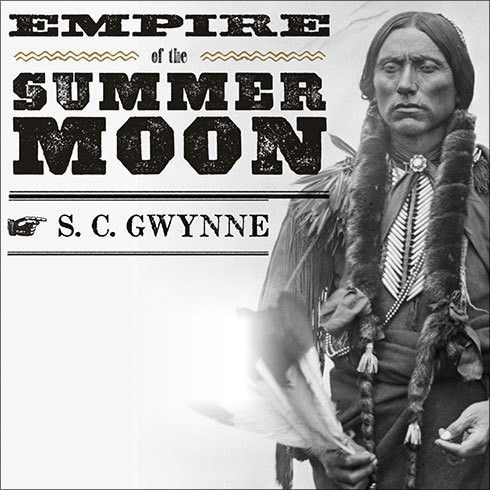 Printable Empire of the Summer Moon: Quanah Parker and the Rise and Fall of the Comanches, the Most Powerful Indian Tribe in American History Audiobook Cover Art