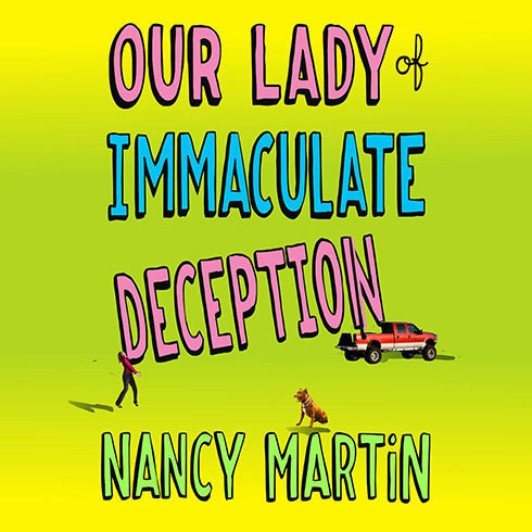Printable Our Lady of Immaculate Deception: A Novel Audiobook Cover Art