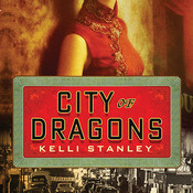 City of Dragons Audiobook, by Kelli Stanley