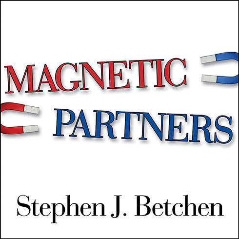 Printable Magnetic Partners: Discover How the Hidden Conflict That Once Attracted You to Each Other Is Now Driving You Apart Audiobook Cover Art