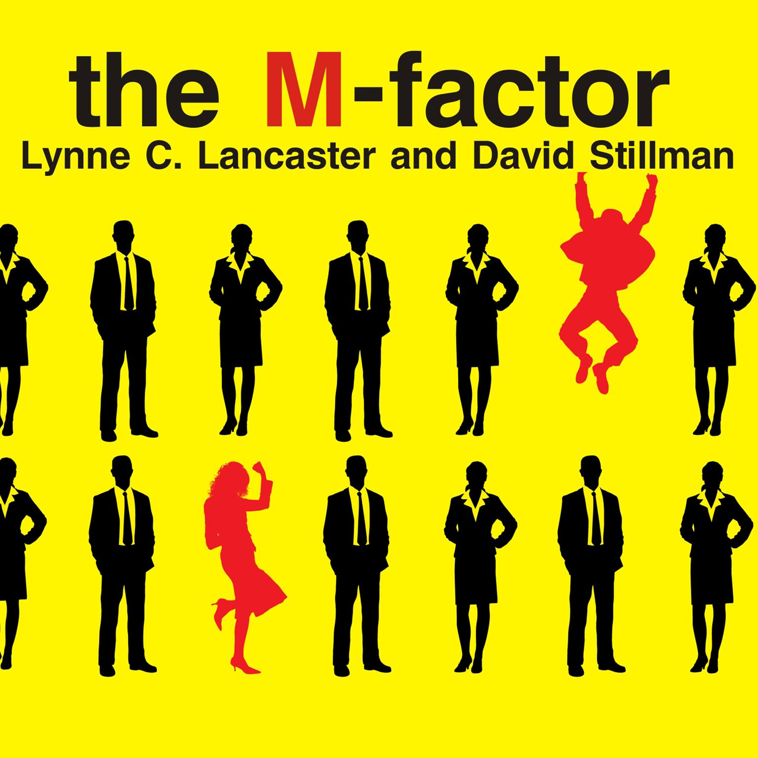 Printable The M-Factor: How the Millennial Generation Is Rocking the Workplace Audiobook Cover Art