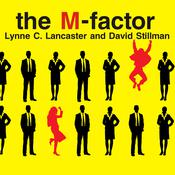 The M-Factor: How the Millennial Generation Is Rocking the Workplace Audiobook, by Lynne C. Lancaster