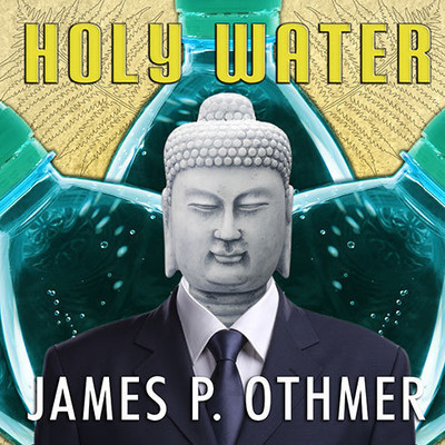 Holy Water: A Novel Audiobook, by James P. Othmer