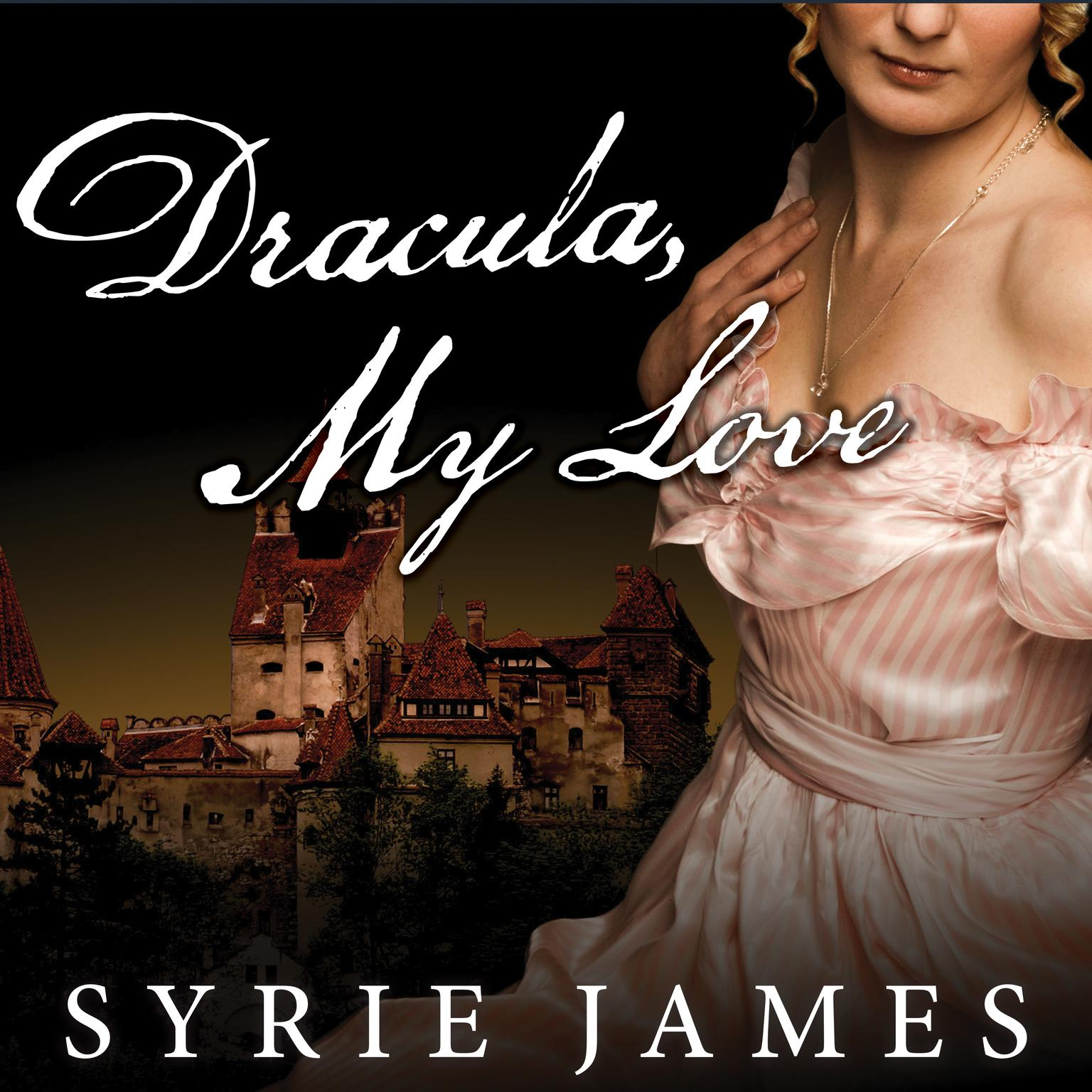 Printable Dracula, My Love: The Secret Journals of Mina Harker Audiobook Cover Art