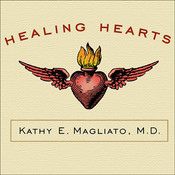 Healing Hearts: A Memoir of a Female Heart Surgeon Audiobook, by Kathy E. Magliato