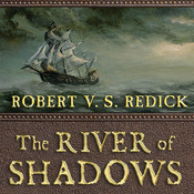 The River of Shadows Audiobook, by Robert V. S. Redick