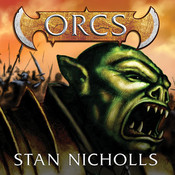 Orcs Audiobook, by Stan Nicholls