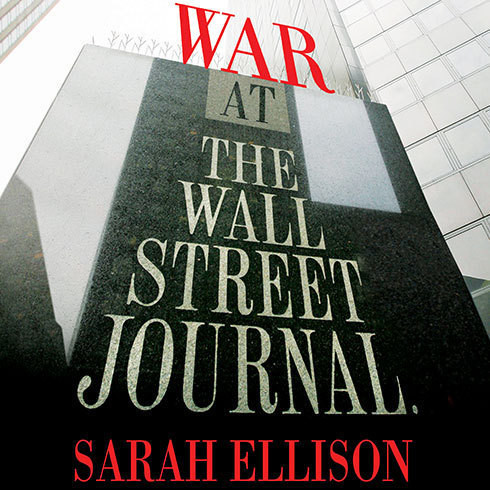 Printable War at the Wall Street Journal: Inside the Struggle to Control an American Business Empire Audiobook Cover Art
