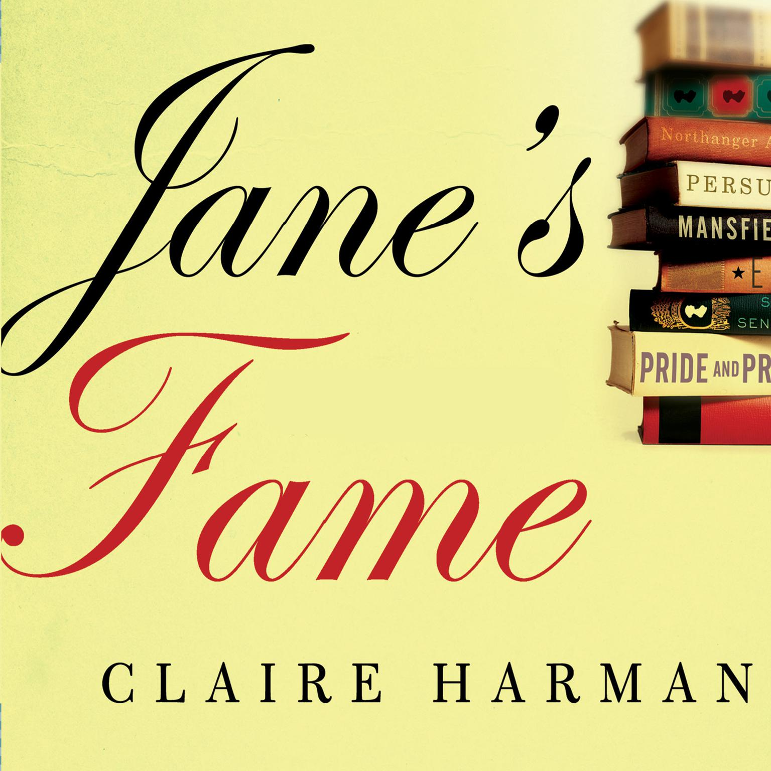 Printable Jane's Fame: How Jane Austen Conquered the World Audiobook Cover Art