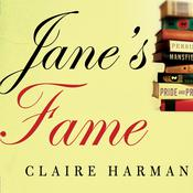 Janes Fame: How Jane Austen Conquered the World Audiobook, by Claire Harman