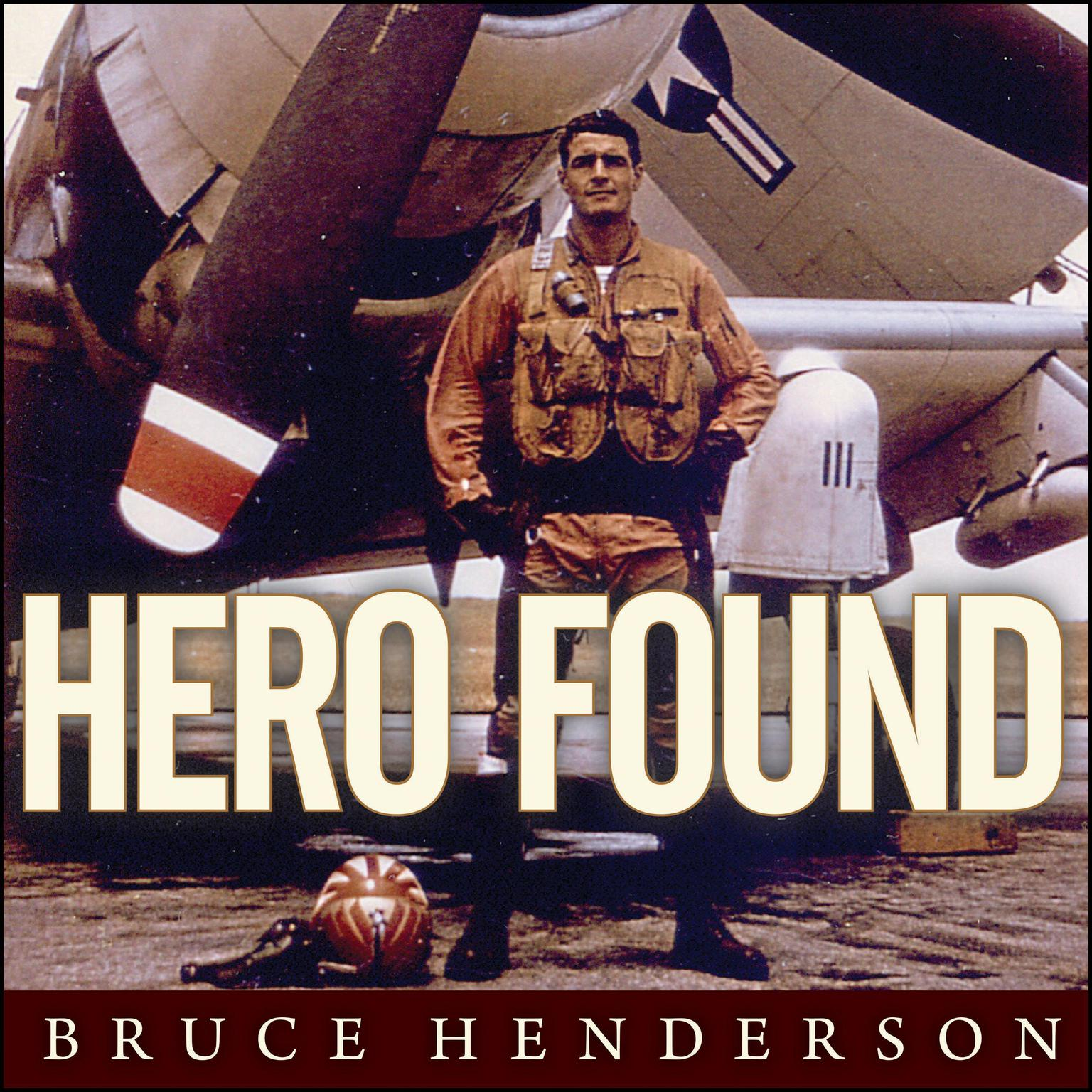 Printable Hero Found: The Greatest POW Escape of the Vietnam War Audiobook Cover Art