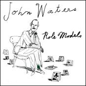 Role Models Audiobook, by John Waters