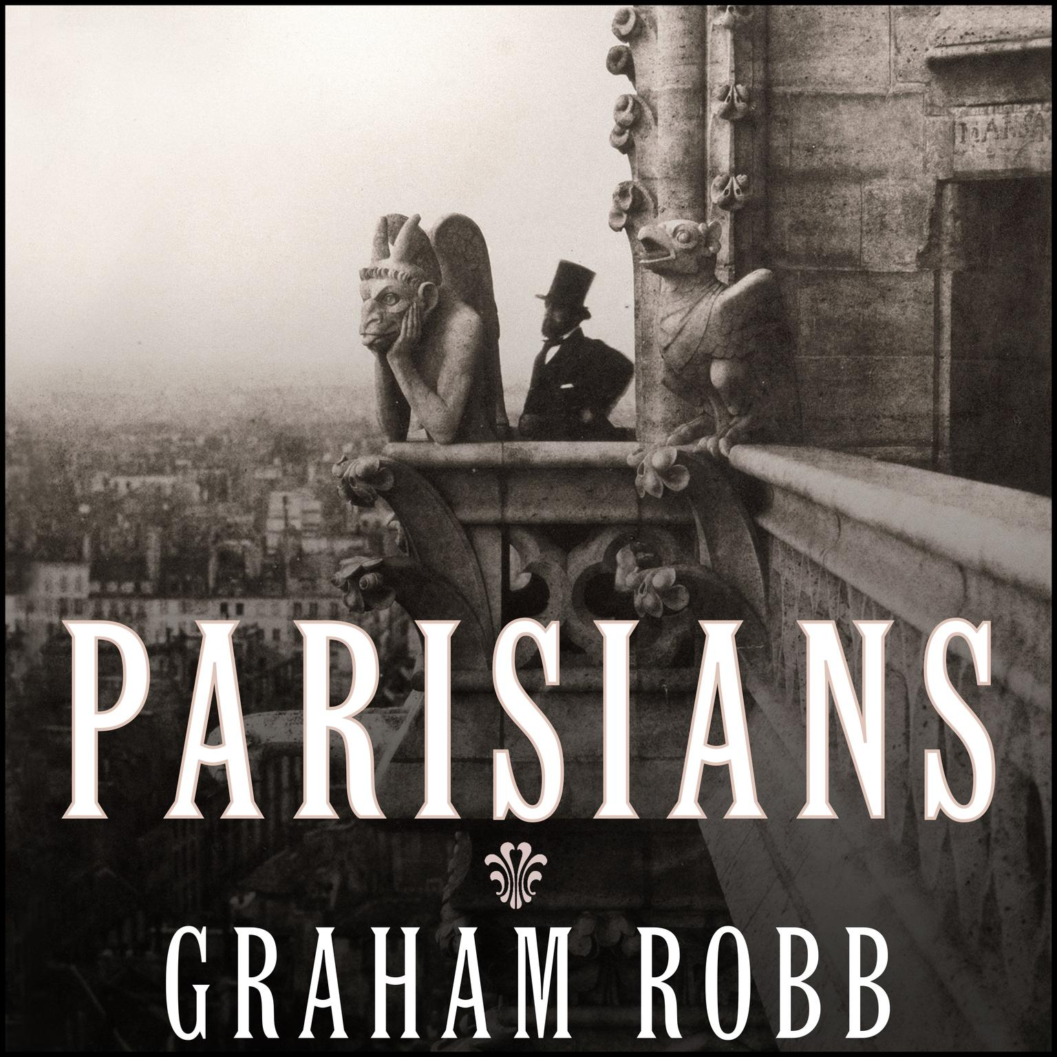 Printable Parisians: An Adventure History of Paris Audiobook Cover Art