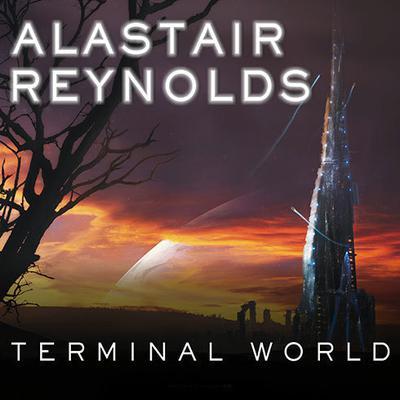 Terminal World Audiobook, by Alastair Reynolds