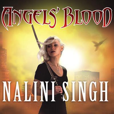 Angels Blood Audiobook, by Nalini Singh