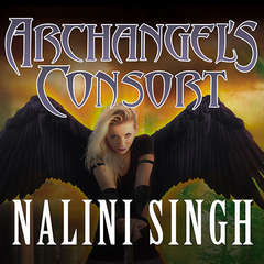 Archangels Consort Audiobook, by Nalini Singh